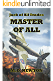 Jack of all Trades: Master of All