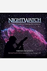 NightWatch: A Practical Guide to Viewing the Universe Hardcover-spiral