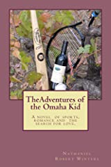 The Adventures of the Omaha Kid Kindle Edition