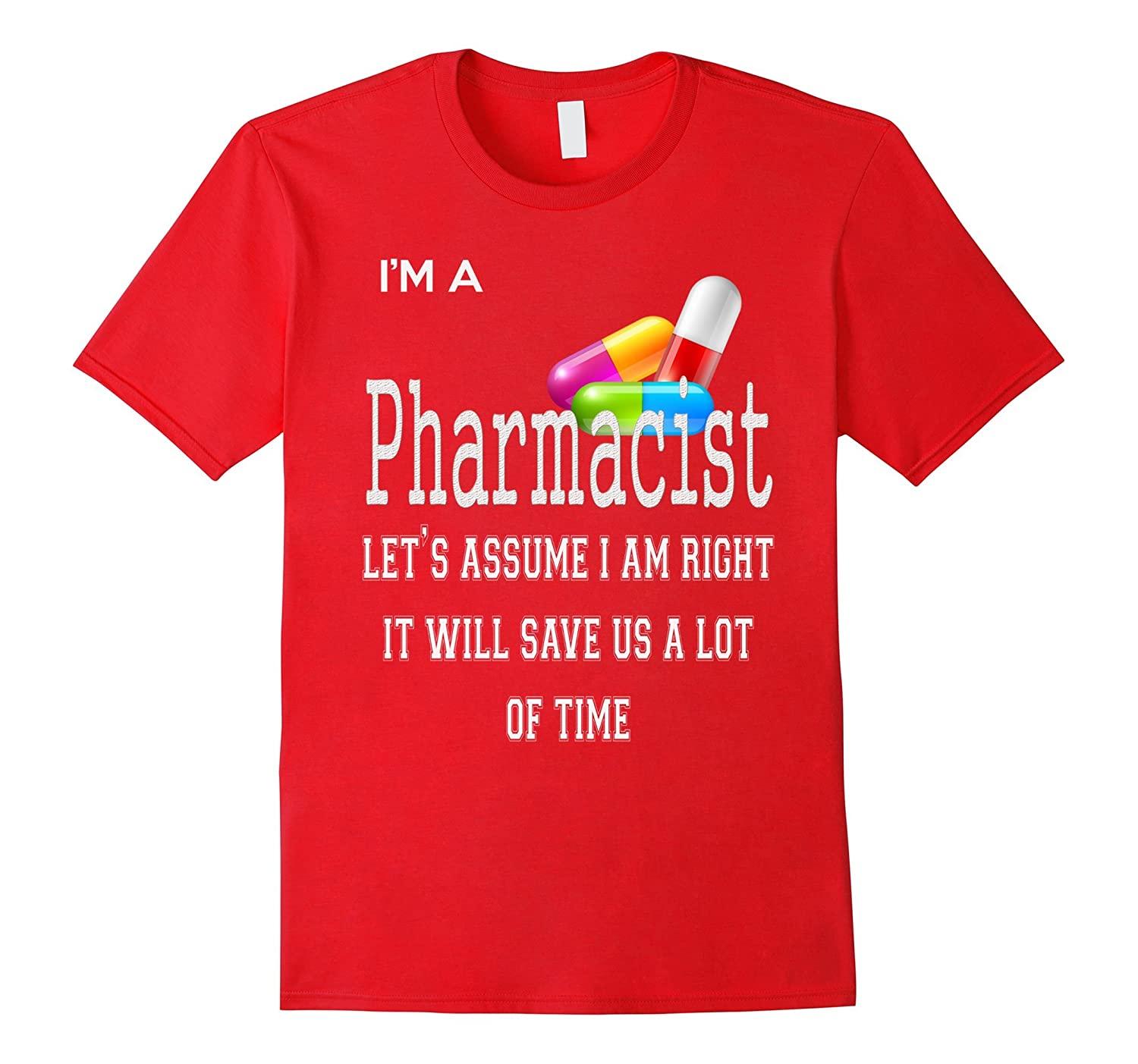 Im a Pharmacist Lets assume I am right it-TD