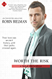 Worth the Risk (Take a Risk Series Book 1)
