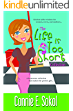 The Life is Too Short Collection (The Life is Too Short Series Book 4)