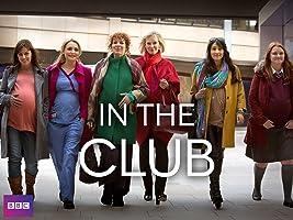 In The Club, Season 1