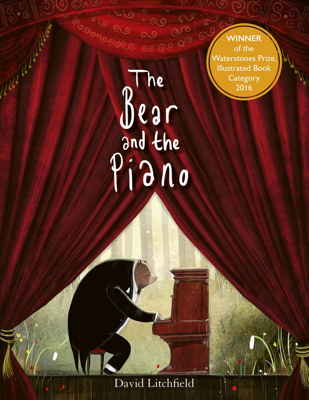 The Bear and the Piano: Amazon.co.uk: Litchfield, David ...