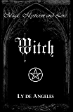 Witch: For Those Who Are