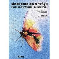 Síndrome do x frágil: pessoas, contextos e percursos