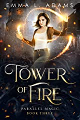 Tower of Fire (Parallel Magic Book 3) Kindle Edition