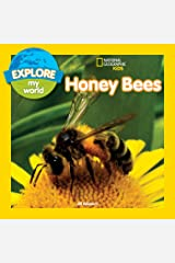 Explore My World: Honey Bees Kindle Edition