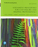 Assessment Procedures for Counselors and Helping Professionals (9th Edition) (The Merrill Counseling Series)