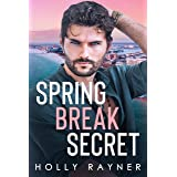 Spring Break Secret (Billionaires Of La Vega Book 3)