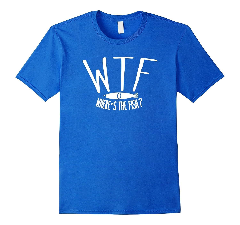 Wheres The Fish T-shirt Funny Slang Words Fisherman Tee-TD