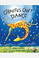 Giraffes Can't Dance: International No.1 Bestseller Paperback