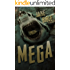 Mega (Mega Series Book 1)