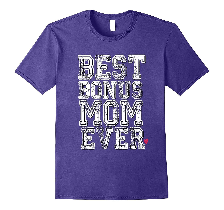 Funny Stepmother Shirt Stepmom Step Best Bonus Mom Ever Mum-TD