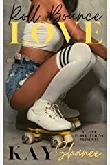 Roll Bounce Love Kindle Edition