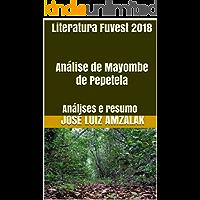 Literatura Fuvest 2018   Análise de Mayombe de Pepetela: Análises e resumo