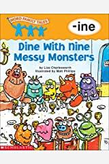 Word Family Tales: Dine with Nine Messy Monsters (-ine) Kindle Edition