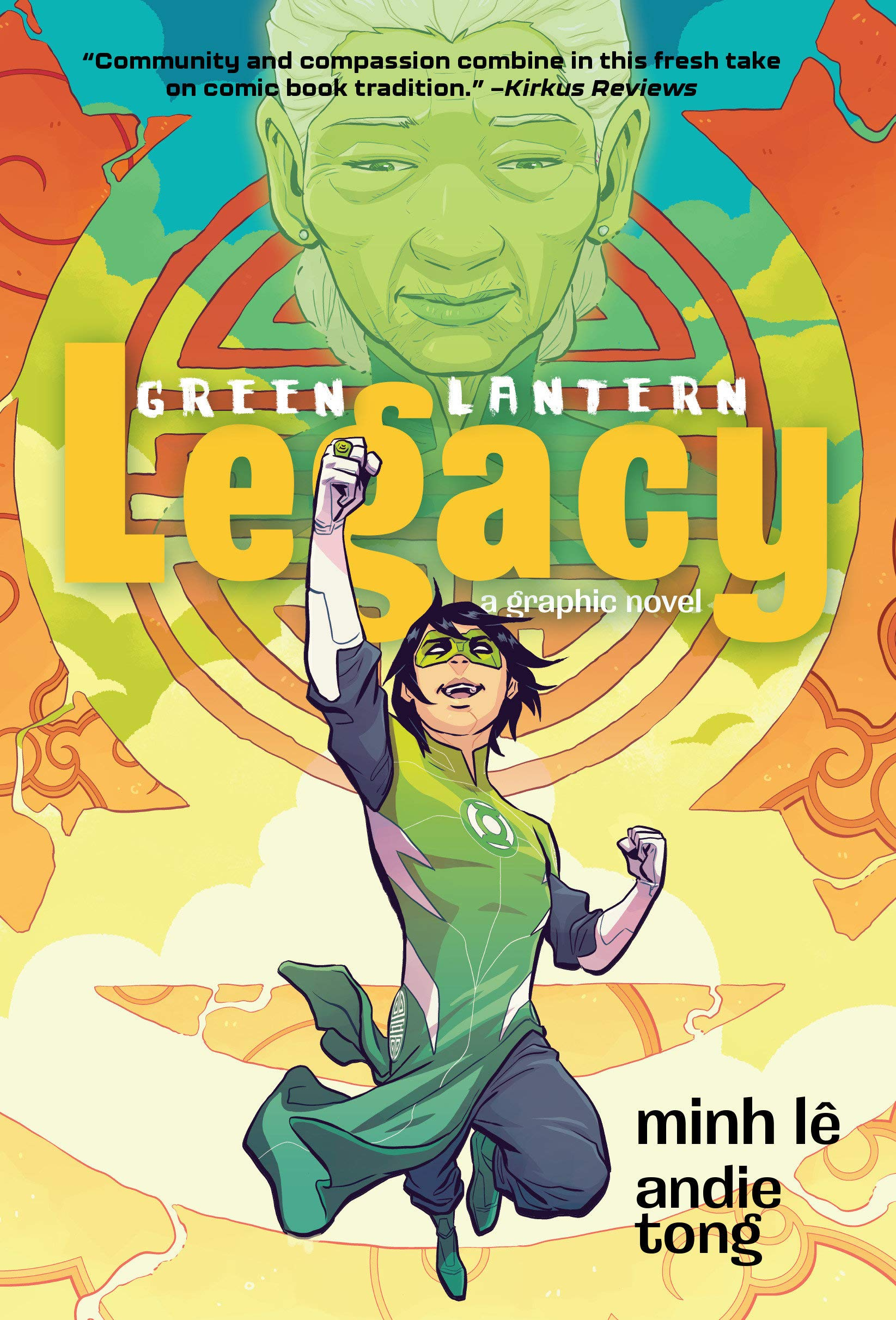Green Lantern: Legacy: Le, Minh, Tong, Andie: 9781401283551: Amazon.com:  Books