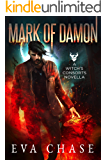 Mark of Damon: A Witch's Consorts Novella (The Witch's Consorts Book 6)
