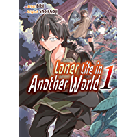 Loner Life in Another World Vol. 1 (manga) (English Edition)