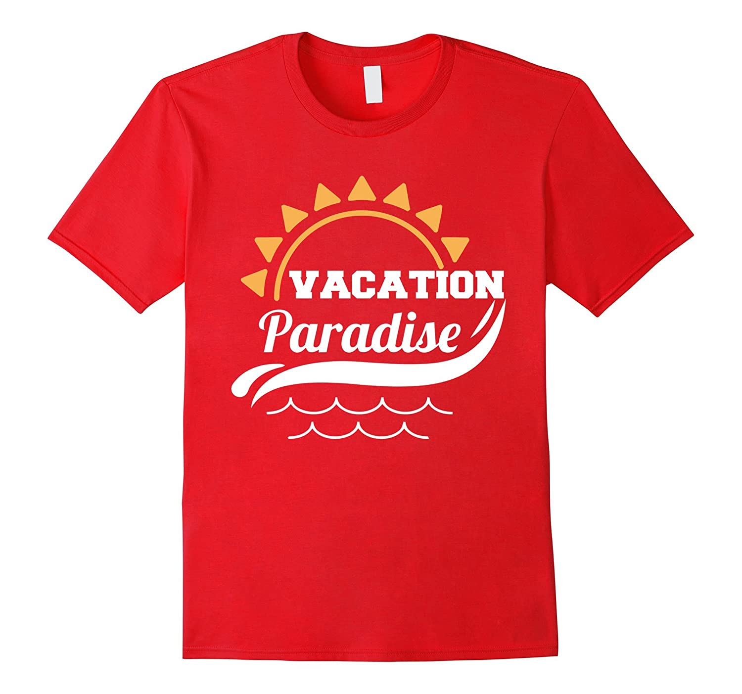 Funny vacation paradise T shirtsummer shirt for love