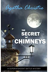 The Secret of Chimneys (Superintendent Battle Book 1) Kindle Edition