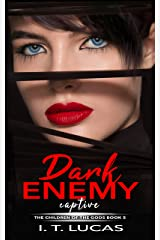 Dark Enemy Captive (The Children Of The Gods Paranormal Romance Series Book 5) Kindle Edition