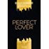 Perfect Lover (Boston Bad Boys Band 3)