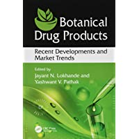 Botanical Drug Products: Recent Developments and Market Trends