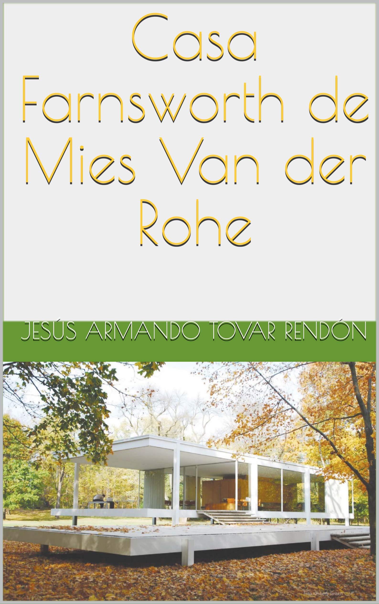 Casa Farnsworth de Mies Van der Rohe