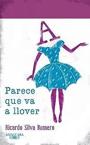 Parece que va a llover (Spanish Edition)
