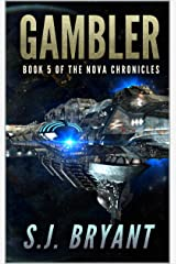 Gambler (The Nova Chronicles Book 5) Kindle Edition