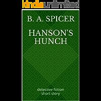 Hanson's Hunch: detective fiction short story