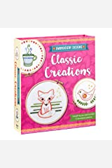 Embroidery Designs Classic Creations: Everything You Need to Stitch 12 Decorative Patterns Paperback