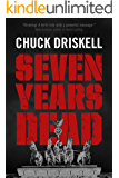 Seven Years Dead - A WW2 Spy Thriller
