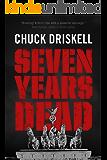 Seven Years Dead - A World War 2 Espionage Thriller
