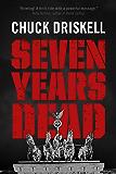 Seven Years Dead - A World War 2 Espionage Thriller (English Edition)