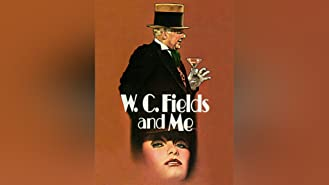 W.C Fields and Me