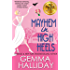Mayhem in High Heels (High Heels Mysteries #5): a Humorous Romantic Mystery