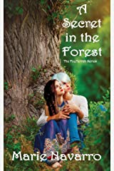 A Secret in the Forest (The FeyTerrah Series) Paperback