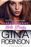 Harte Strings: A Jet City Billionaire Romance (The Billionaire Matchmaker Series Book 2)