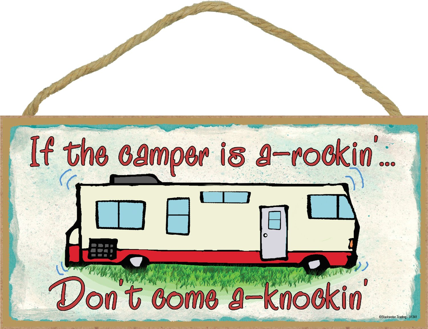 If the Camper Is a Rockin Don't Come Knockin Rv Travel Trailer Sign Wall Plaque 5''x10''