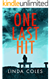 One Last Hit: A British suspense novel crammed with crime and family drama. (Jack Rutherford and Amanda Lacey Book 4)