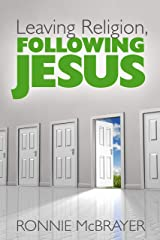 Leaving Religion, Following Jesus Kindle Edition