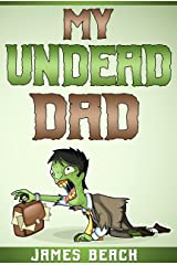 My Undead Dad Kindle Edition