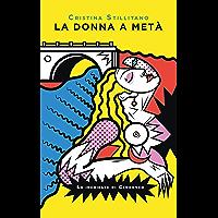 La donna a metà (Le inchieste di Clodoveo Vol. 2) (Italian Edition)