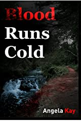 Blood Runs Cold (Jim DeLong Mysteries Book 2) Kindle Edition