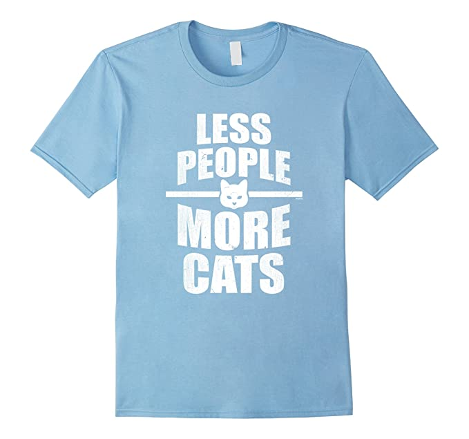 3248219c6 Amazon.com: Less People More Cats T-Shirt: Clothing