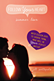 Summer Love (Follow Your Heart)