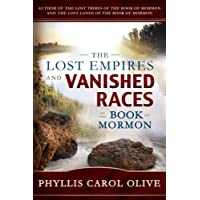 Lost Empires and Vanished Races of the Book of Mormon
